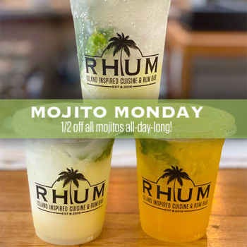 Mojito Monday at RHUM offers 1/2 off all mojitos all day on Monday