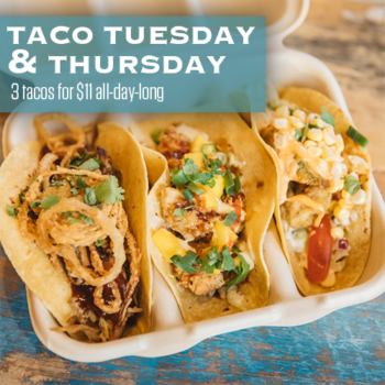 Taco Tuesday and Taco Thursday three tacos for $11