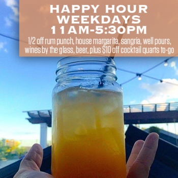 Happy Hour at RHUM is now weekdays from 11am to 5:30pm.