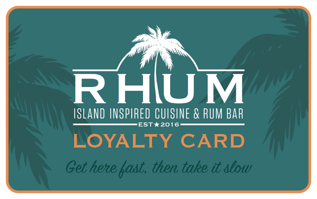 Sign up for RHUM Rewards. Loyalty Card description.
